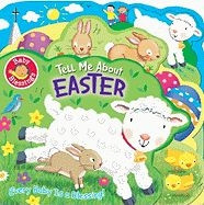078472394X | Tell Me about Easter ( Baby Blessings )