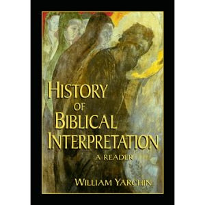 1565637208 | History of Biblical Interpretation: A Reader