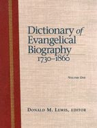 1565639359 | Dictionary of Evangelical Biography, 1730-1860