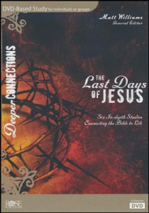 1628624329 | DVD The Last Days of Jesus: DVD Based Bible Study