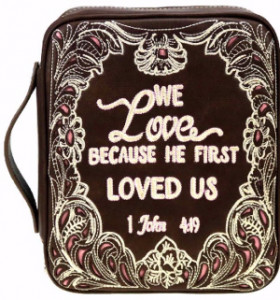 159129 | We Love Because He First Loved Us Bible Cover