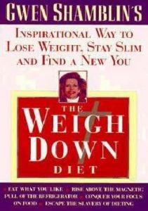 0385487622 | Weigh Down Diet