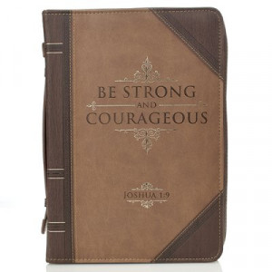 Bible Cover Classic LuxLeather-Be Strong & Courageous Large Brown/Tan