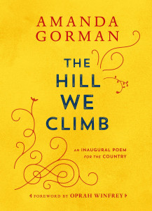 059346527X   The Hill We Climb: An Inaugural Poem for the Country
