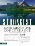 0310262844 | NASB  The Strongest Exhaustive Concordance