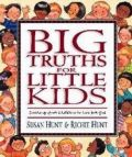 1581341067 | Big Truths for Little Kids