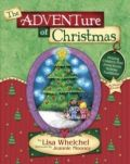 1590520890 | Adventure Of Christmas: Helping Children Find Jesus in Our Holiday Traditions