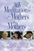 0687492556 | 365 Meditations For Mothers By Mothers