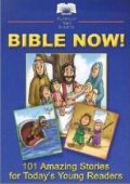 1585166464 | CEV Bible Now!!: 101 Amazing Stories For Today's Young Readers